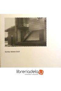 ag-gordon-mattaclark-museo-nacional-centro-de-arte-reina-sofia-9788480262958