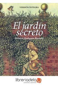 El Jardin Secreto 9788444111087 Libreriadelau