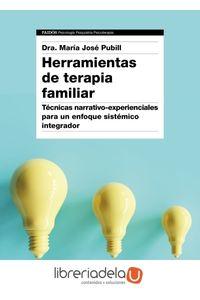 ag-herramientas-de-terapia-familiar-tecnicas-narrativoexperienciales-para-un-enfoque-sistemico-integrador-ediciones-paidos-iberica-9788449334474
