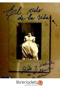 ag-el-ciclo-de-la-vida-ritos-y-costumbres-de-los-alicantinos-de-antano-9788484543350