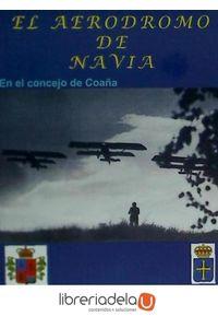 ag-el-aerodromo-de-navia-en-el-concejo-de-coana-9788495777201