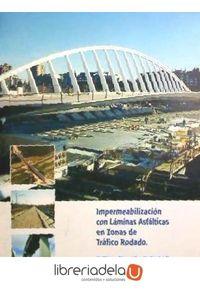 ag-impermeabilizacion-con-laminas-asfalticas-en-zonas-de-trafico-rodado-9788481434149