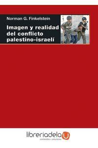 ag-imagen-y-realidad-del-conflicto-palestino-israeli-9788446020417