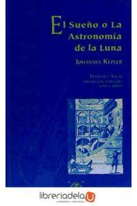 ag-el-sueno-o-la-astronomia-de-la-luna-9788495699145