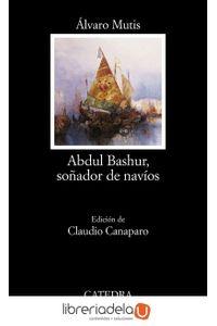 ag-abdul-bashur-sonador-de-navios-9788437620718