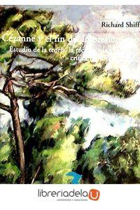 ag-cezanne-y-el-fin-del-impresionismo-estudio-de-la-teoria-la-tecnica-y-la-valoracion-critica-del-arte-moderno-9788477746256