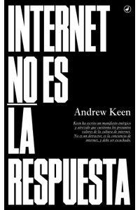 lib-internet-no-es-la-respuesta-otros-editores-9788416673131