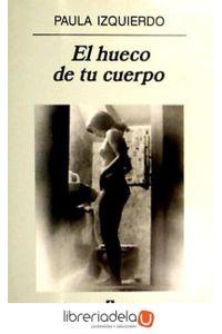 ag-el-hueco-de-tu-cuerpo-9788433924476