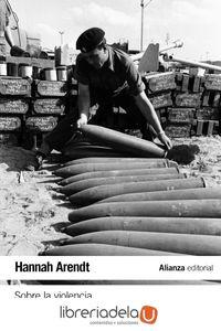 ag-sobre-la-violencia-alianza-editorial-9788491811114