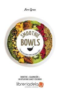 ag-smoothie-bowls-69-recetas-para-empezar-bien-el-dia-lunwerg-editores-9788416890019