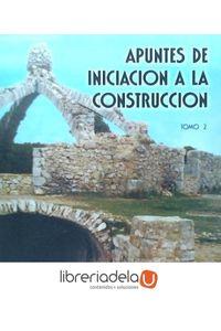 ag-apuntes-de-iniciacion-a-la-construccion-tomo-2-9788484541066
