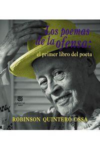 Los-poemas-de-la-ofensa--9789587204186-ueafi