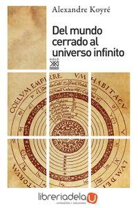 ag-del-mundo-cerrado-al-universo-infinito-9788432303494