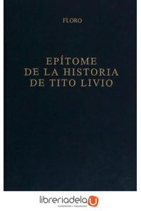 ag-epitome-de-la-historia-de-tito-livio-9788424922702