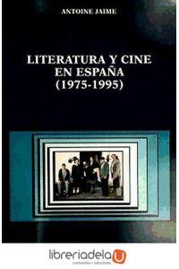 ag-literatura-y-cine-en-espana-1975-1995-9788437618463