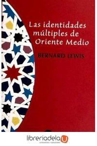 ag-las-identidades-multiples-de-oriente-medio-9788432310478