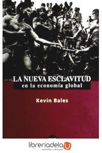 ag-la-nueva-esclavitud-en-la-economia-global-9788432310430
