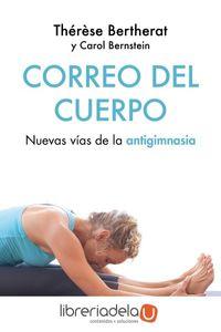 ag-correo-del-cuerpo-vuevas-vias-de-la-antigimnasia-ediciones-paidos-iberica-9788449334504