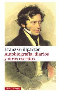 lib-autobiografia-diarios-y-otros-escritos-galaxia-gutenberg-9788417355418