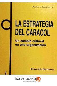 ag-la-estrategia-del-caracol-9788428109567
