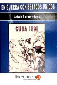 ag-en-guerra-con-estados-unidos-cuba-1898-9788492264421