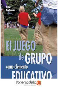 ag-el-juego-de-grupo-como-elemento-educativo-9788483160213