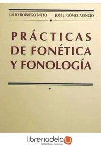 ag-practicas-de-fonetica-y-fonologia-9788474818635