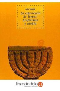 ag-la-experiencia-de-israel-profecia-y-utopia-9788446005667