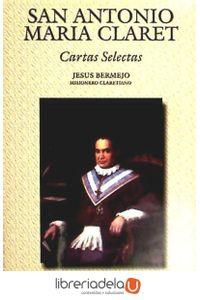 ag-san-antonio-maria-claret-cartas-selectas-9788479142131