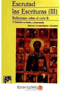 ag-escrutad-las-escrituras-iii-reflexiones-sobre-el-ciclo-b-9788433008619