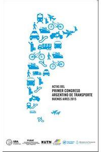 lib-actas-del-primer-congreso-argentino-de-transporte-buenos-aires-2015-eudeba-9789502325361