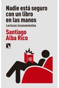 lib-nadie-esta-seguro-con-un-libro-en-las-manos-otros-editores-9788490974520