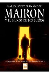 lib-mairon-y-el-mundo-de-los-suenos-otros-editores-9788417503079