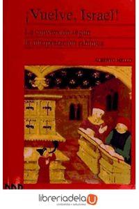 ag-vuelve-israel-la-conversion-segun-la-interpretacion-rabinica-9788433010179