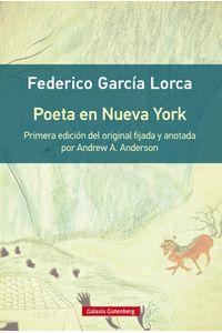 lib-poeta-en-nueva-york-galaxia-gutenberg-9788417088538