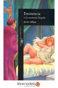 ag-eminencia-o-la-memoria-fingida-9788420481036