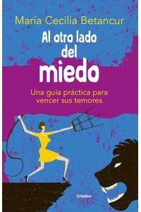 lib-al-otro-lado-del-miedo-penguin-random-house-9789589007563
