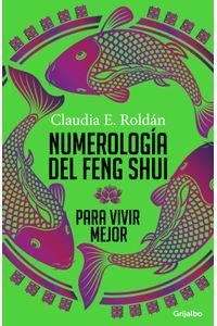 lib-numerologia-del-feng-shui-para-vivir-mejor-penguin-random-house-9789589007860