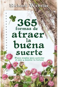 lib-365-formas-de-atraer-la-buena-suerte-penguin-random-house-9786071135216