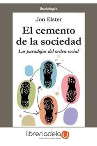 ag-el-cemento-de-la-sociedad-las-paradojas-del-orden-social-9788474324020