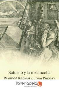 ag-saturno-y-la-melancolia-estudios-de-historia-de-la-filosofia-de-la-naturaleza-la-religion-y-el-arte-9788420671000