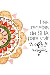 lib-las-recetas-de-sha-para-vivir-mas-y-mejor-grupo-planeta-9788408165095