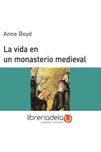 ag-la-vida-en-un-monasterio-medieval-9788476005408
