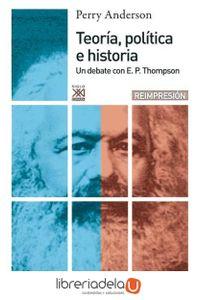 ag-teoria-politica-e-historia-un-debate-con-e-p-thompson-9788432305184