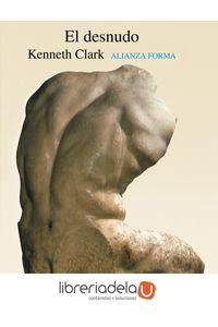 ag-el-desnudo-un-estudio-de-la-forma-ideal-9788420670188