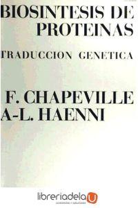 ag-biosintesis-de-proteinas-traduccion-genetica-9788428204422