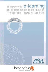 ag-el-impacto-del-e-learning-en-el-sistema-de-la-formacion-profesional-para-el-empleo-9788499315430