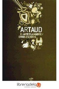ag-el-arte-y-la-muerte-y-otros-escritos-9789872249205