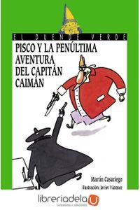 ag-pisco-y-la-penultima-aventura-del-capitan-caiman-9788466793209