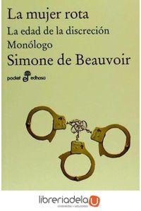 ag-la-mujer-rota-la-edad-de-la-discrecion-monologo-9788435019255